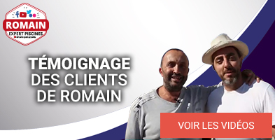 Romain expert piscine Témoignages clients